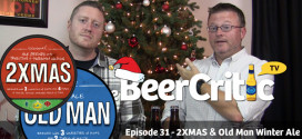 Souther Tier Brewery Old Man Winter and 2XMAS
