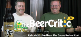 Episode 30 – Southern Tier Creme Brulee Stout